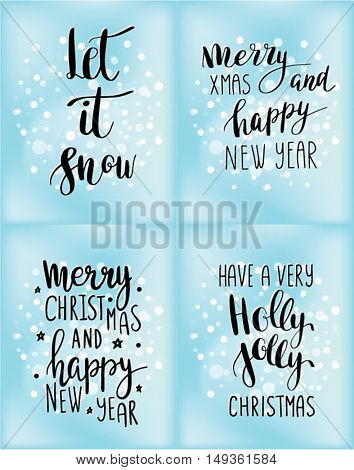 Set of Christmas cards with winter holidays quotes and phrases: Let it snow, Merry Christmas, Have a very holly jolly christmas, Merry christmas and happy New year. Poster, card, mug, sticker design