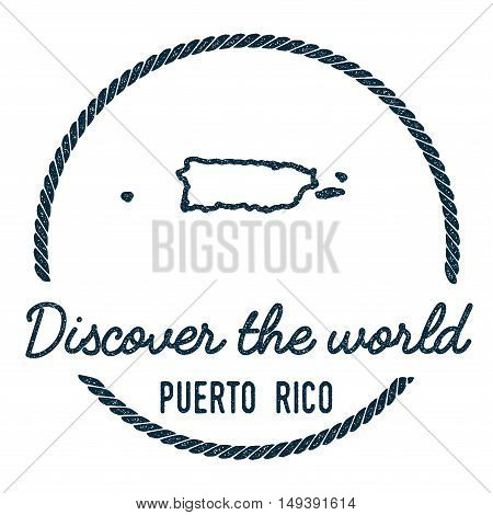 Puerto Rico Map Outline. Vintage Discover The World Rubber Stamp With Puerto Rico Map. Hipster Style