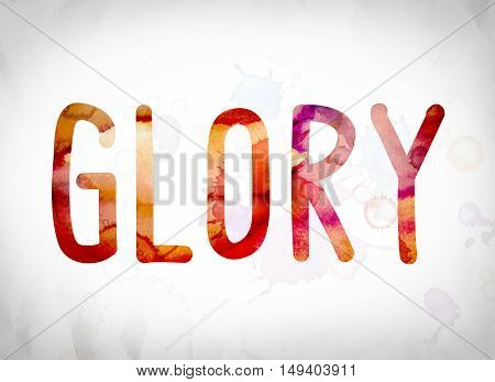 """The word """"Glory"""" written in watercolor washes over a white paper background concept and theme. poster"""