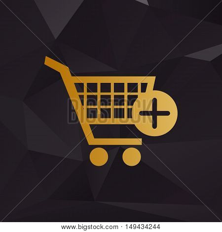 Shopping Cart With Add Mark Sign. Golden Style On Background With Polygons.