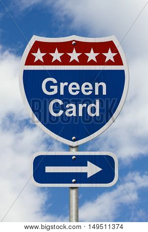 Way to get a Green Card Road Sign Red White and Blue American Highway Sign with words Green Card with sky background 3D Illustration