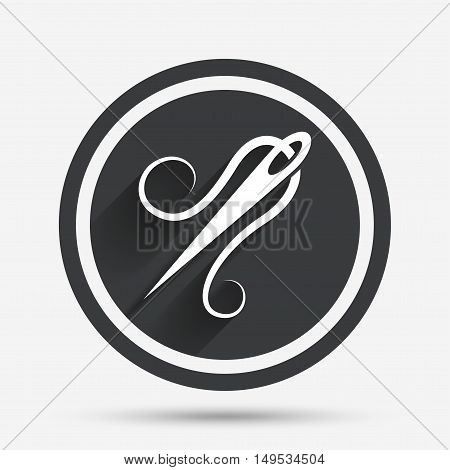 Needle with thread icon. Tailor symbol. Textile sew up craft sign. Embroidery tool. Circle flat button with shadow and border. Vector