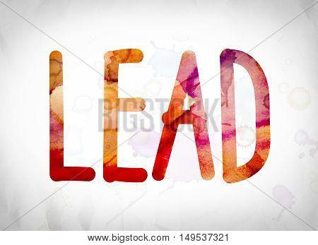 Lead Concept Watercolor Word Art
