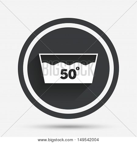 Wash icon. Machine washable at 50 degrees symbol. Circle flat button with shadow and border. Vector