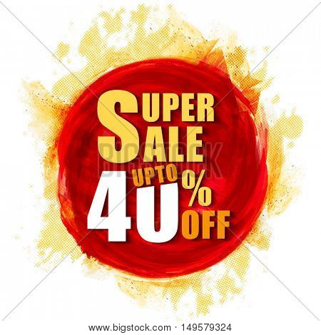 Discount Upto 40% Off, Creative Super Sale Flyer, Banner, Pamphlet, Poster with abstract paint stroke.