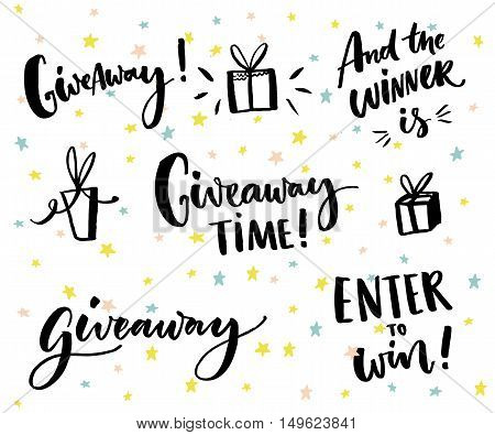 Giveaway text and design elements. Set of handwritten lettering and hand drawn gifts. Social media contest typography. Give away time, enter to win, end the winner is