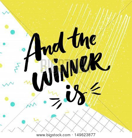 And the winner is. Giveaway banner for social media contests. Brush lettering at playful and colorful pop abstract background with squared paper, green, blue and white