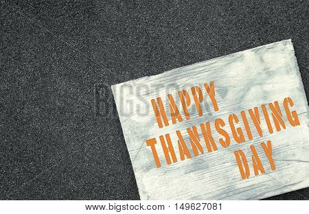 Announcement of the upcoming holiday Happy Thanksgiving Day.