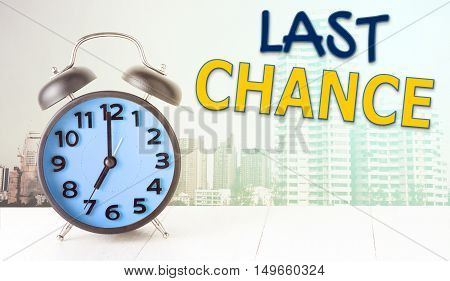 Last chance alarm clock with copy space for text