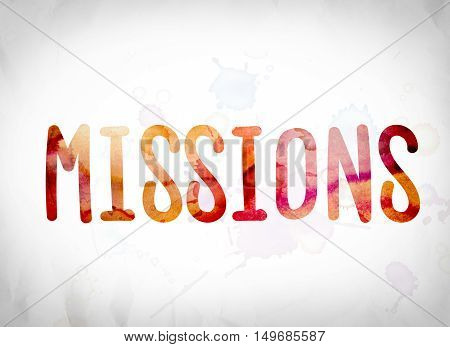 Missions Concept Watercolor Word Art