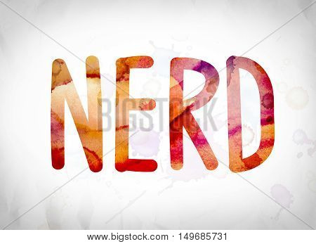 Nerd Concept Watercolor Word Art