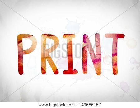 Print Concept Watercolor Word Art