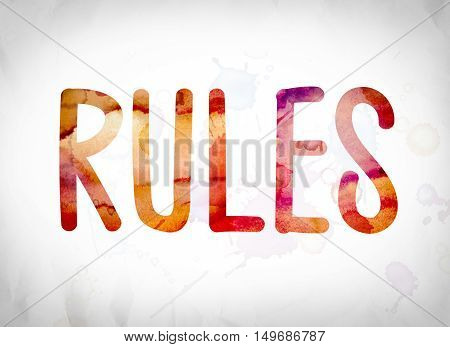 Rules Concept Watercolor Word Art