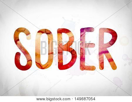 Sober Concept Watercolor Word Art