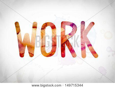Work Concept Watercolor Word Art