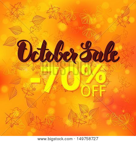 October Sale Promotion. Vector Fall 70 Discount Flyer Illustration. Autumn Leaves over Seasonal Poster with Modern Lettering.