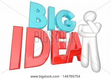 Big Idea Creative Thought Thinker Person Words 3d Illustration