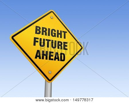 bright future ahead road sign 3d concept illustration on sky background