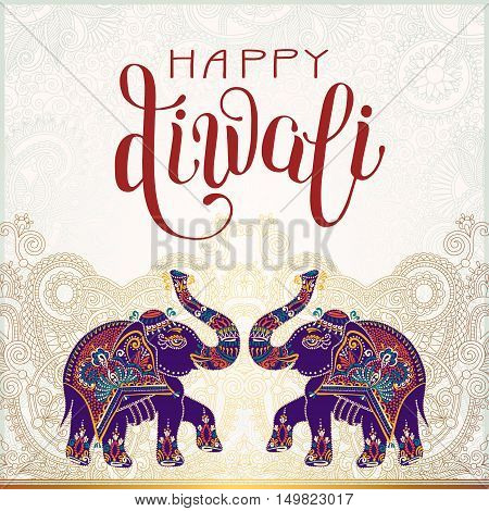 Happy Diwali gold greeting card with hand written inscription and two elephants to indian light community festival, vector illustration