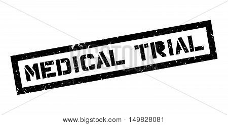 Medical Trial Rubber Stamp