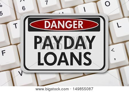 Online Payday Loans Danger Sign A white danger sign with text Payday Loans on a keyboard 3D Illustration