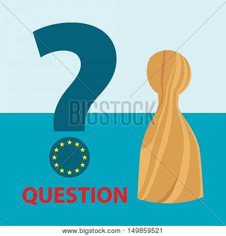wooden ludo figure and question mark with flag of european union on the blue background - vector business picture - flat design