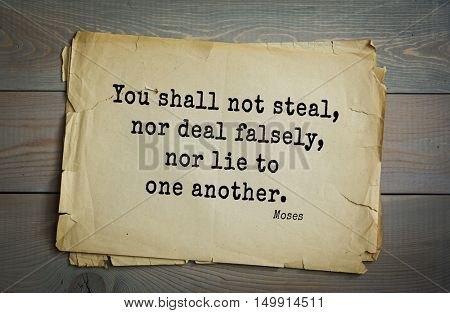 TOP-5. Aphorism by Moses - Hebrew prophet and lawgiver.