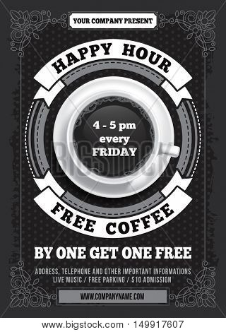 Happy Hour. Free Coffee. Vintage illustration template for web, poster, flyer, invitation to party. Vector stock illustration.