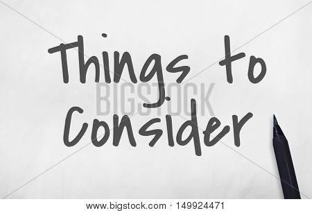 Things To Consider Work Concept