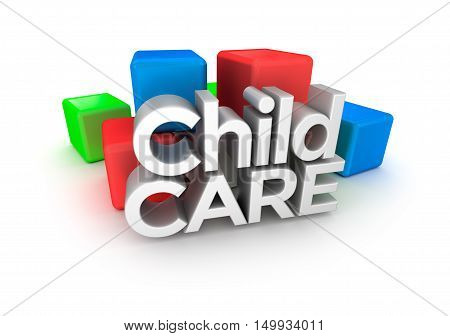 Child Care word 3d Concept ,over white