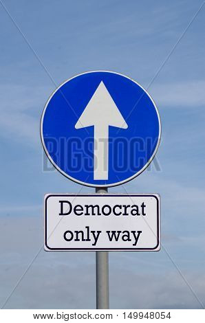 Democrat, The Only Way For The Future