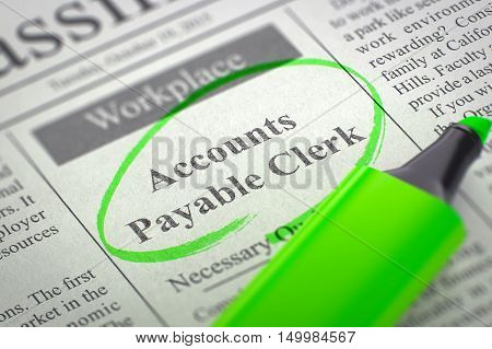 Accounts Payable Clerk - Small Ads of Job Search in Newspaper, Circled with a Green Highlighter. Blurred Image. Selective focus. Job Seeking Concept. 3D Rendering.