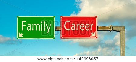 make the right choice: family or career; choose your future