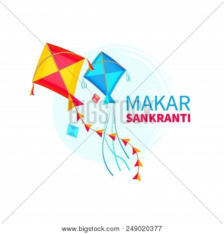 Vector Illustration Of Makar Sankranti Wallpaper With Colorful Kite. Isolated On White Background. C