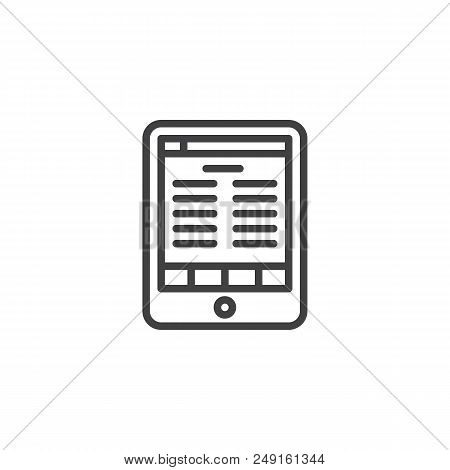 Electronic Book Reader Tablet Outline Icon. Linear Style Sign For Mobile Concept And Web Design. E-b