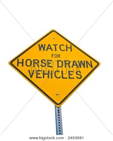 Horse Drawn Vehicles Sign