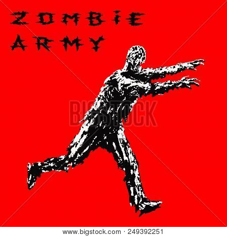 Zombie Soldier Run With Arms Outstretched Forward. Zombie Army. The Horror Genre. Vector Illustratio
