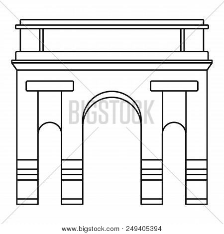 Historical Arch Icon. Outline Illustration Of Historical Arch Vector Icon For Web Design Isolated On