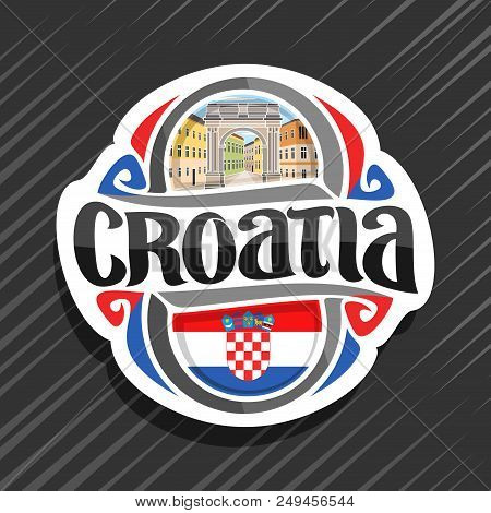 Vector Logo For Croatia Country, Fridge Magnet With Croatian Flag, Original Brush Typeface For Word