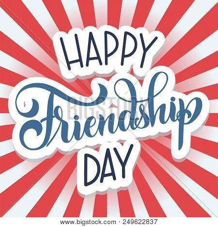 Friendship Day Hand Drawn Lettering. Vector Elements For Invitations, Posters, Greeting Cards. T-shi