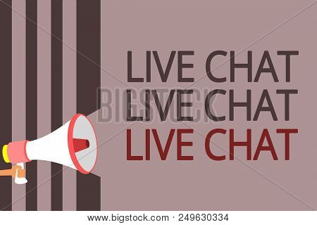 Text Sign Showing Live Chat Live Chat Live Chat. Conceptual Photo Talking With People Friends Relati
