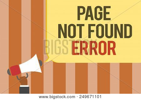 Writing Note Showing Page Not Found Error. Business Photo Showcasing Message Appears When Search For