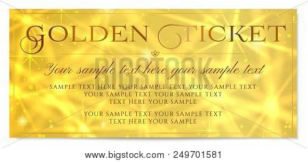Golden Ticket, Gold Ticket Vector Template Design With Star Golden Background. Useful For Coupon, An
