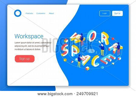 Workspace Design Concept. Workspace 3d Word Lettering Typography With Isometric Office Workers And L