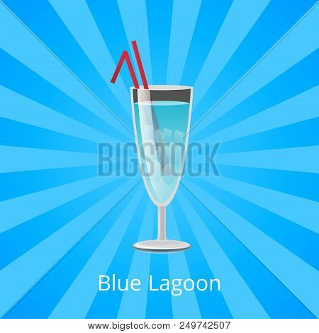 Blue Lagoon Drink With Two Straws, Alcoholic Drink With Mint Liqueur And Fizzy Sprite, Summer Refres
