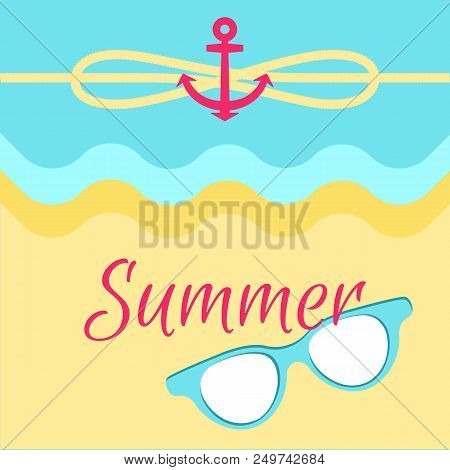 Summer Bright Poster, Colorful Vector Illustration, Abstract Water And Sandy Beach, Cute Summer Sung