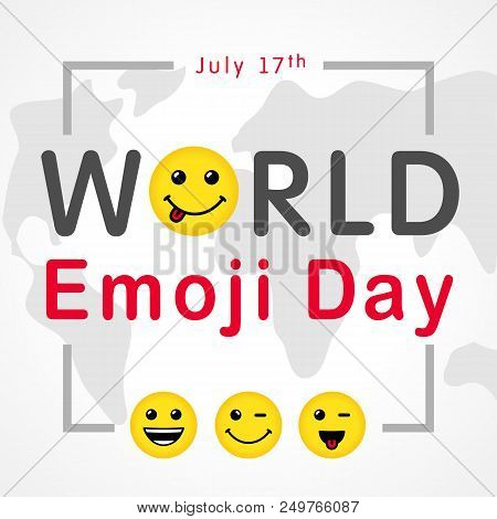 World Emoji Day With Lettering And Smiling Emoticon, July 17th. Happy Yellow Smiley In A Flat Design