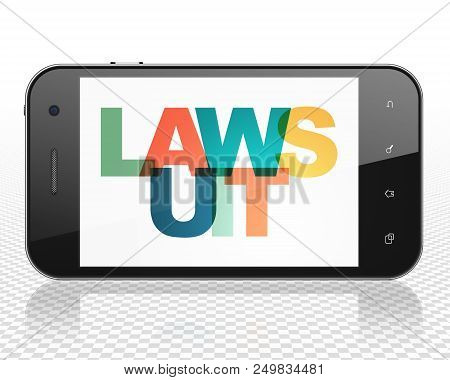 Law Concept: Smartphone With Painted Multicolor Text Lawsuit On Display, 3d Rendering