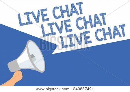 Handwriting Text Live Chat Live Chat Live Chat. Concept Meaning Talking With People Friends Relative