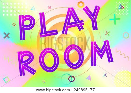 Playroom Text, Colorful Lettering In Modern Gradient On Bright Geometric Pattern Background, Stock V